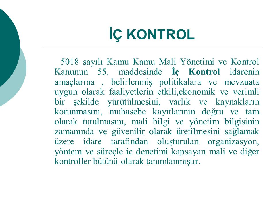 İÇ KONTROL 5018 sayılı Kamu Kamu Mali Yönetimi ve Kontrol Kanunun 55.