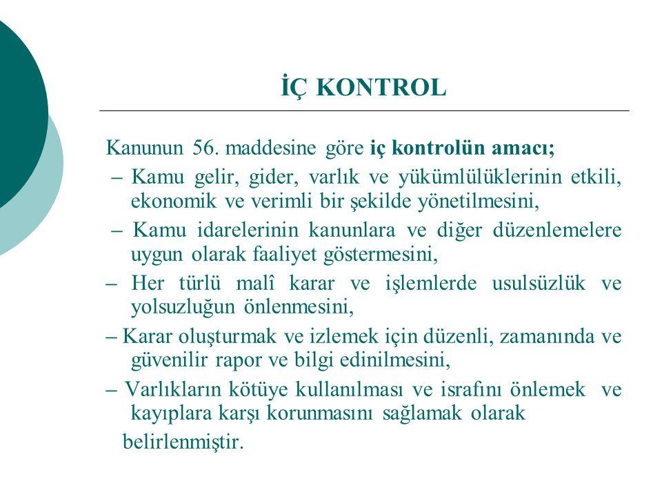 İÇ KONTROL Kanunun 56.