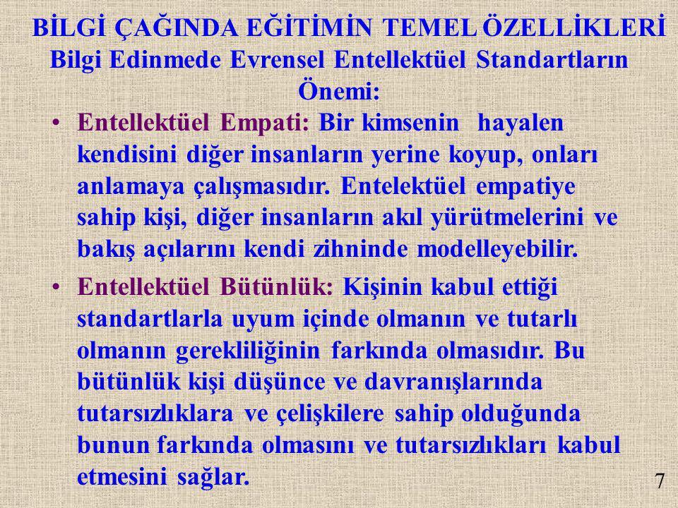 SONUÇ Türk eğitim sisteminin de bu esaslar doğrultusunda düzeltilmesi gerekmektedir.