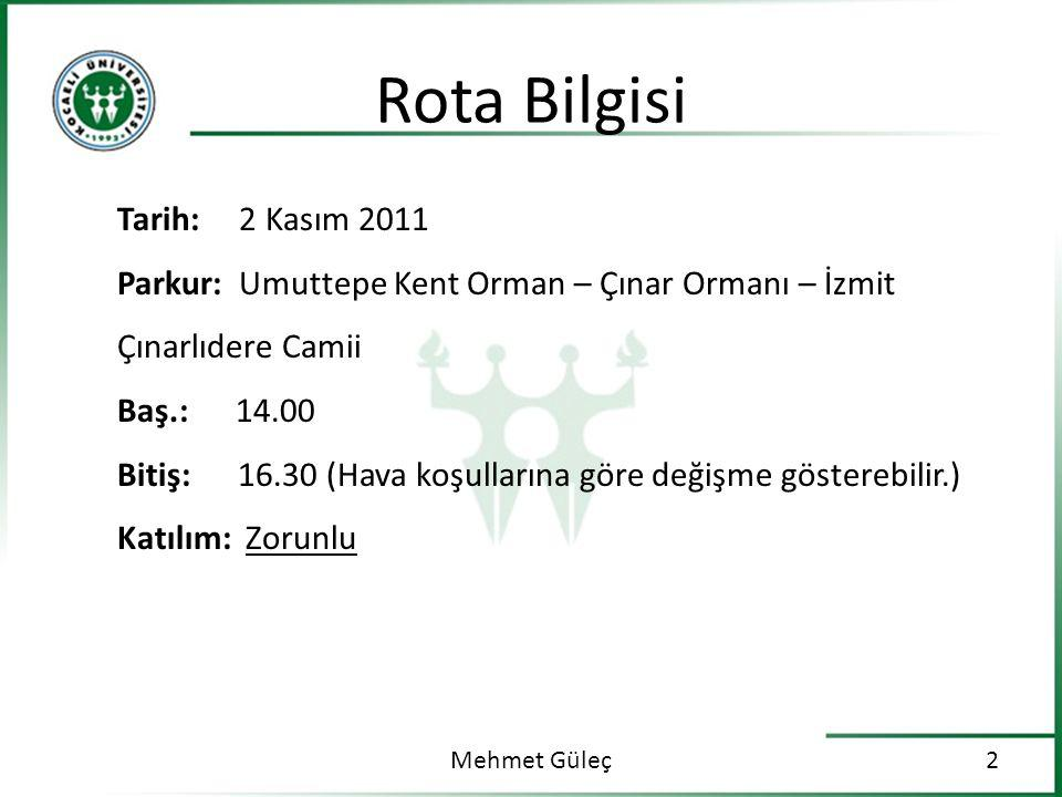 Rota Bilgisi Mehmet Güleç3