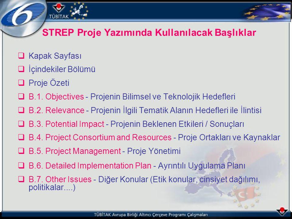  Kapak Sayfası  İçindekiler Bölümü  Proje Özeti  B.1. Objectives - Projenin Bilimsel ve Teknolojik Hedefleri  B.2. Relevance - Projenin İlgili Te