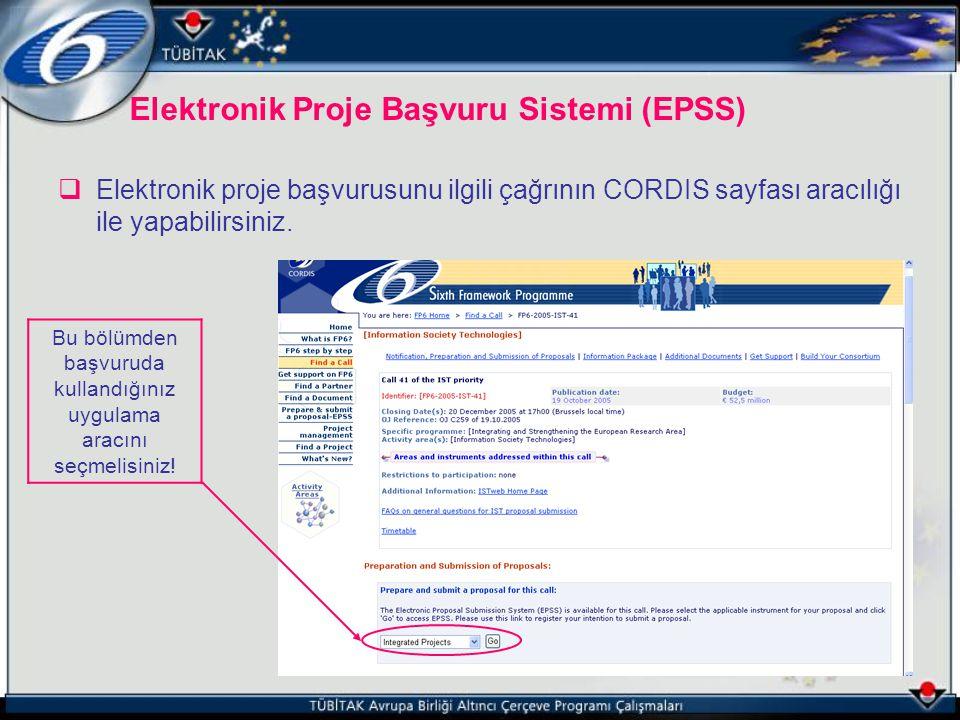 Elektronik Proje Başvuru Sistemi (EPSS)  Elektronik proje başvurusunu ilgili çağrının CORDIS sayfası aracılığı ile yapabilirsiniz. Bu bölümden başvur