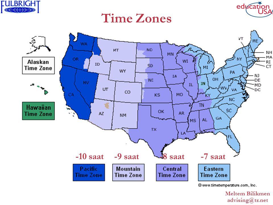 Meltem Bilikmen advising@tr.net Time Zones -7 saat-8 saat-9 saat-10 saat