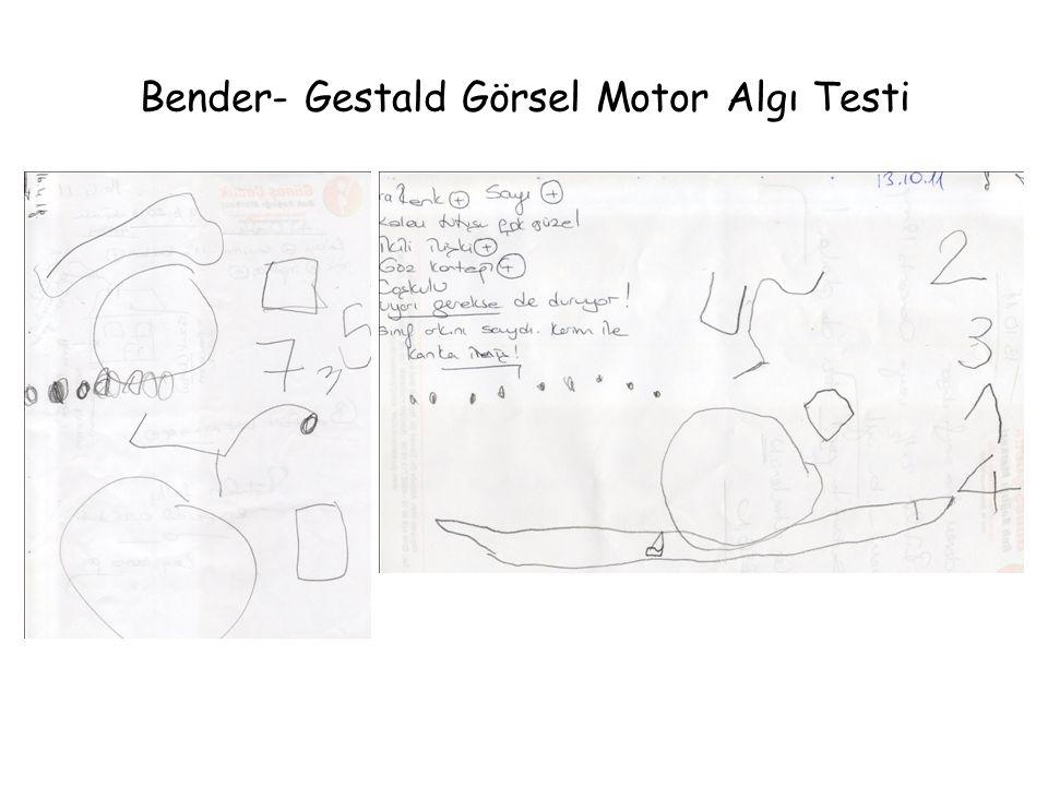 Bender- Gestald Görsel Motor Algı Testi