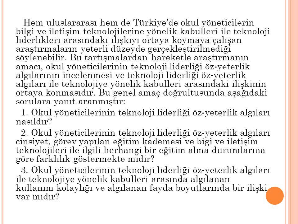 Hem uluslararası hem de Türkiye'de okul yöneticilerin bilgi ve iletişim teknolojilerine yönelik kabulleri ile teknoloji liderlikleri arasındaki ilişki