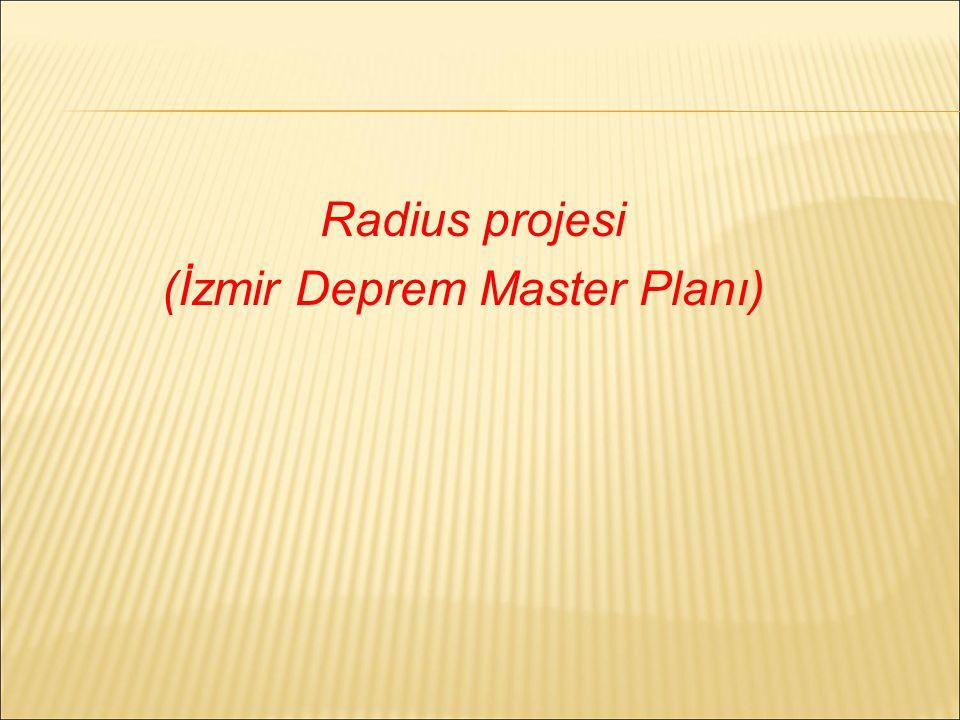 Radius projesi (İzmir Deprem Master Planı)