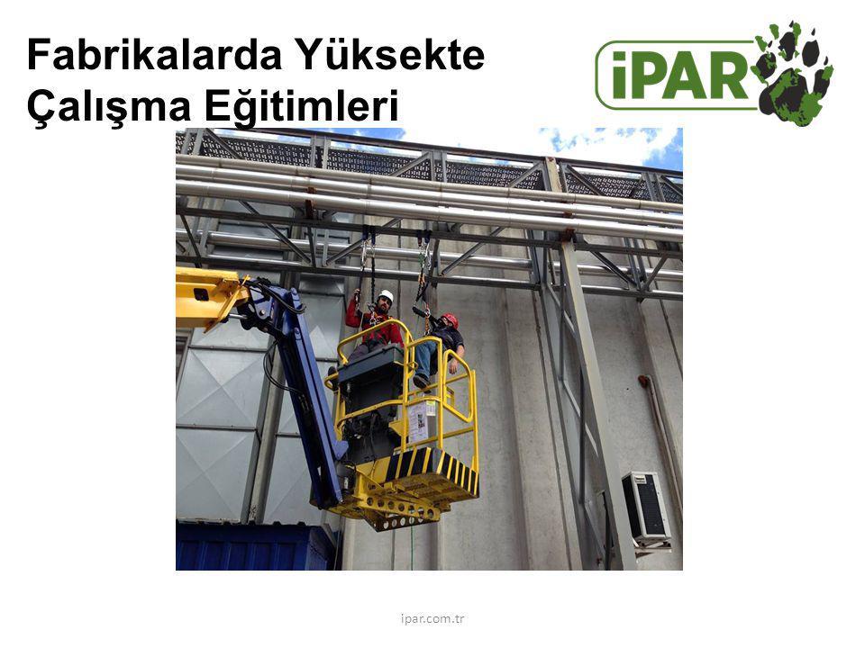 Fabrikalarda Yüksekte Çalışma Eğitimleri ipar.com.tr