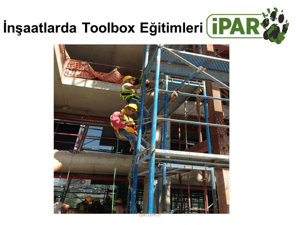 İnşaatlarda Toolbox Eğitimleri ipar.com.tr