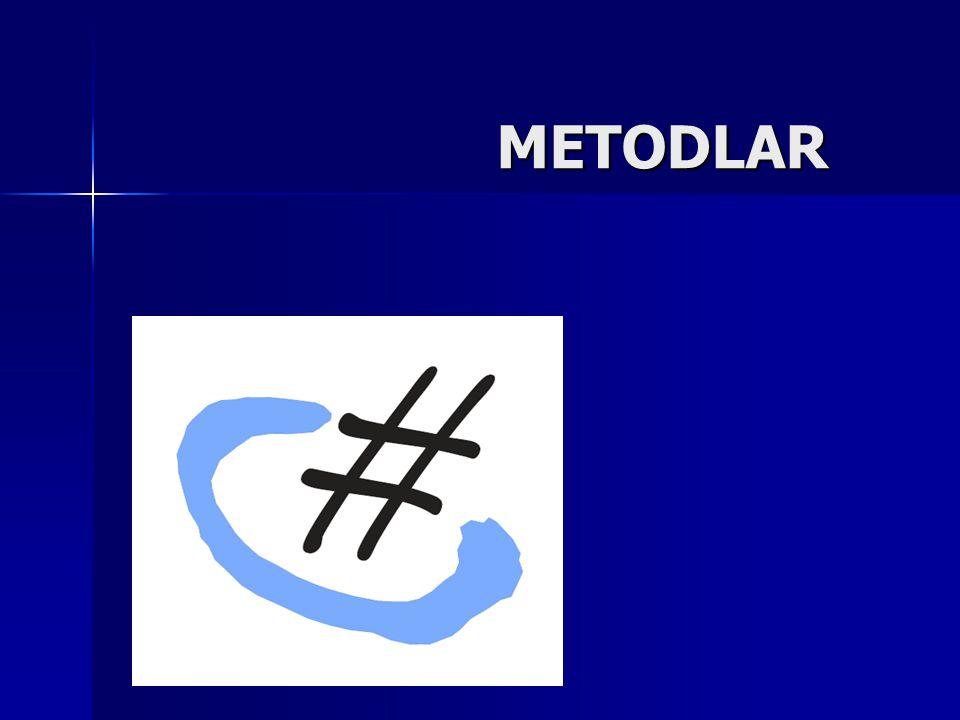 METODLAR METODLAR