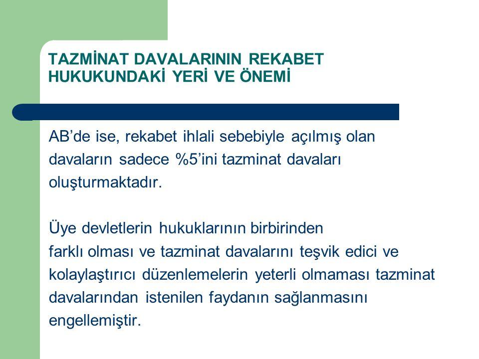 CDC Modelinin Türk Hukukunda Uygulanabilirliği Üzerinde durulması gereken bir diğer düzenleme yeni belirsiz alacak davası başlıklı HMK madde 107'dir.