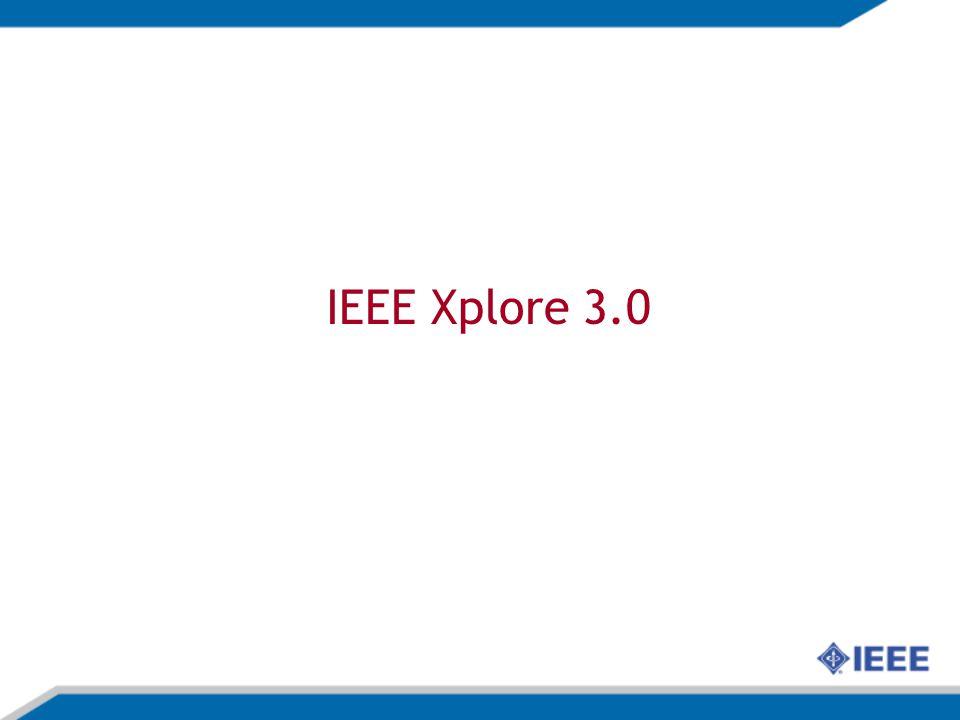 IEEE Xplore 3.0