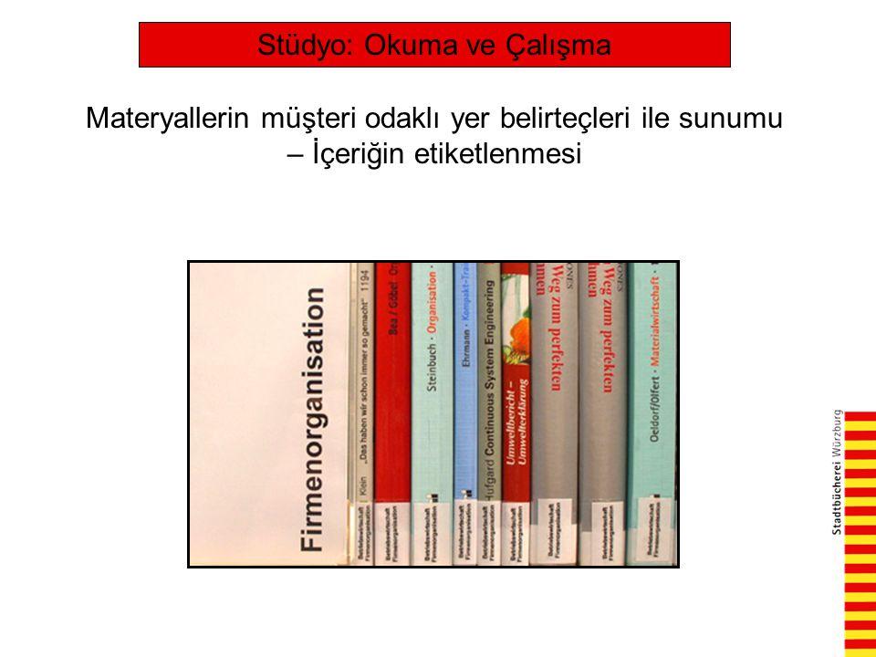 Stüdyo: Okuma ve Çalışma Materyallerin müşteri odaklı yer belirteçleri ile sunumu – İçeriğin etiketlenmesi