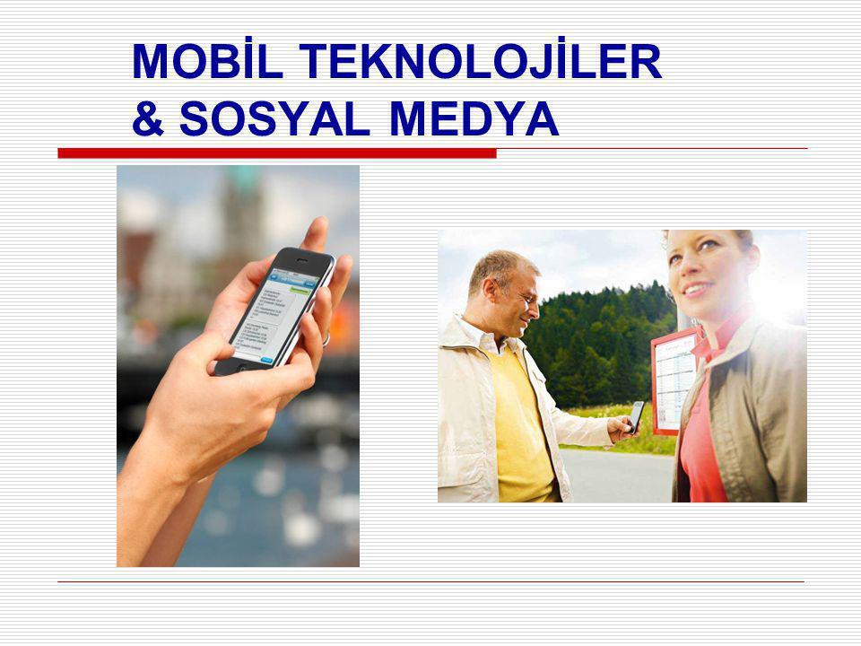 MOBİL TEKNOLOJİLER & SOSYAL MEDYA