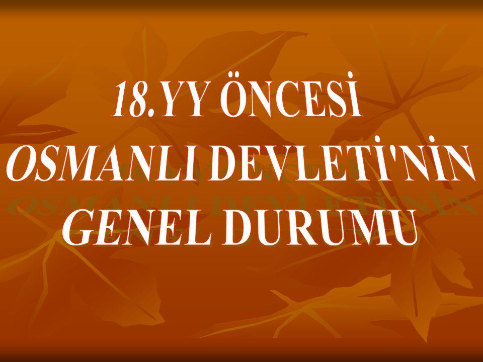 17.yy Osmanlı Devleti'nin gücünün sarsılmaya başladığı, iç karışıklıkların ve idari zaafların gözle görülmeye başladığı dönemdir 17.yy Osmanlı Devleti'nin gücünün sarsılmaya başladığı, iç karışıklıkların ve idari zaafların gözle görülmeye başladığı dönemdir