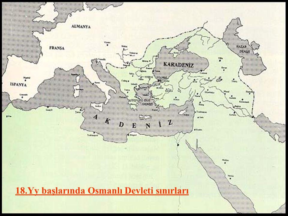 18.Yy başlarında Osmanlı Devleti sınırları