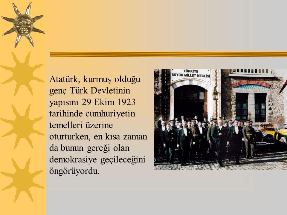 Atatürk ün cumhuriyet ve devlet anlayışı  Ayrıca sadece düşünce üretmekle kalmamış, bu düşünceleri gerçekleştirerek, üçüncü dünya ülkelerine bağımsızlığın ve kurtuluşun yolunu da göstermiştir.