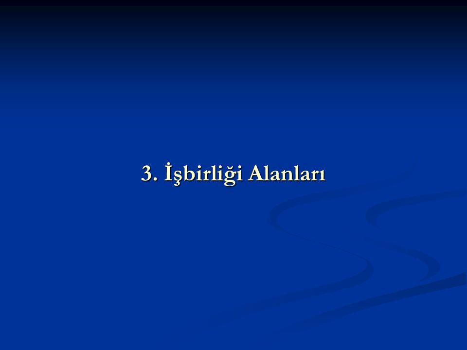 3. İşbirliği Alanları