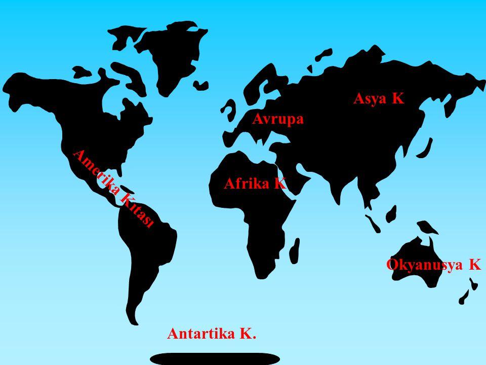 Dünya'mızın 1/4'ü karalarla, 3/4'ü sularla kaplıdır.