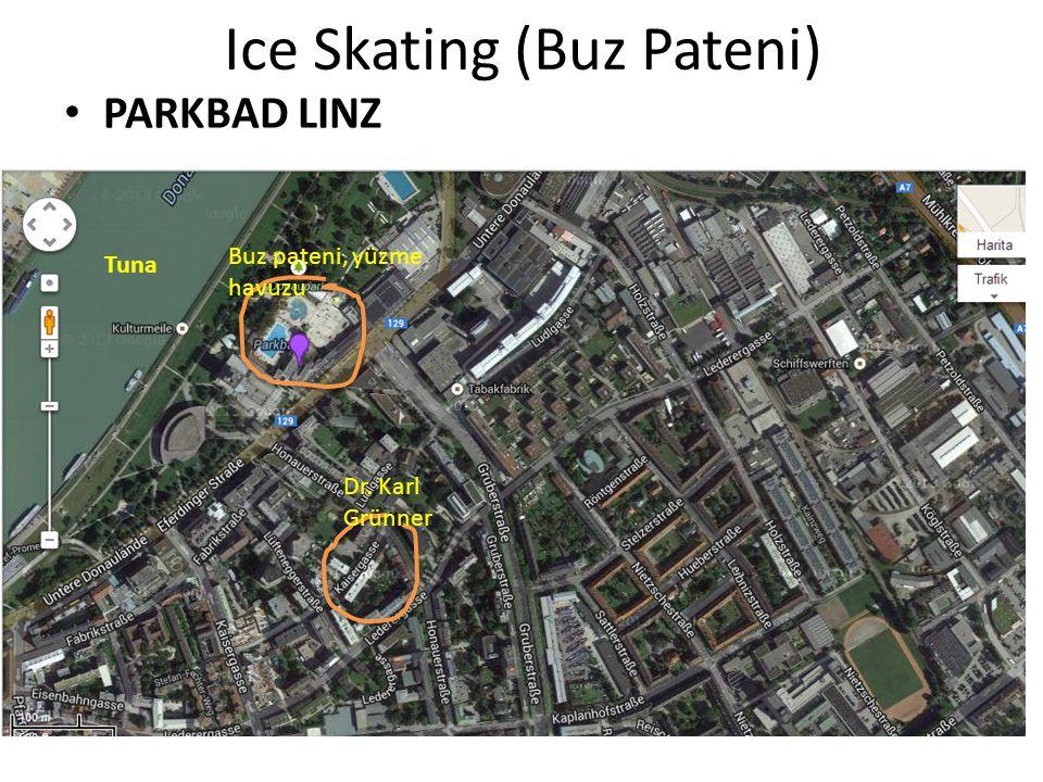 Ice Skating (Buz Pateni) PARKBAD LINZ Tuna Buz pateni, yüzme havuzu Dr. Karl Grünner