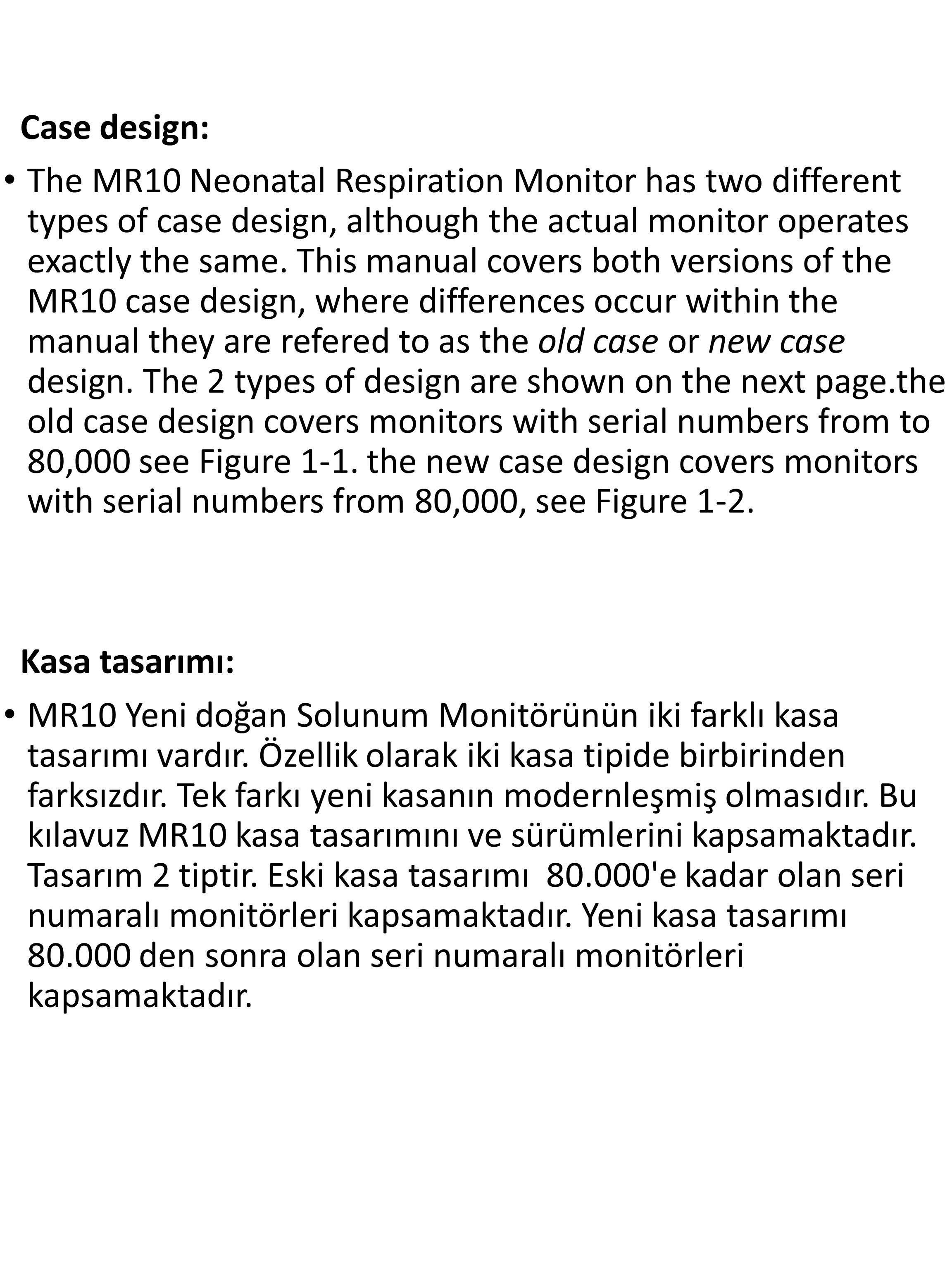 Temizlik ve Bakım Temizlik Cleaning: Routine maintenance is limited to keeping the monitor clean.