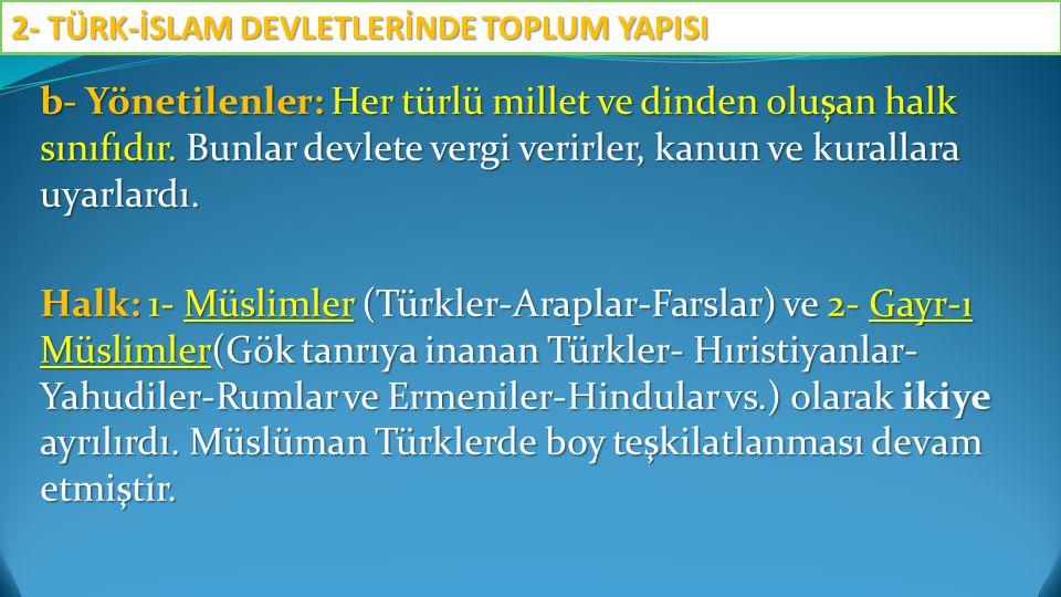 Aile İlk Müslüman Türk Devletlerinde Aile, bugün olduğu gibi, ana, baba ve çocuklardan meydana gelmekteydi.