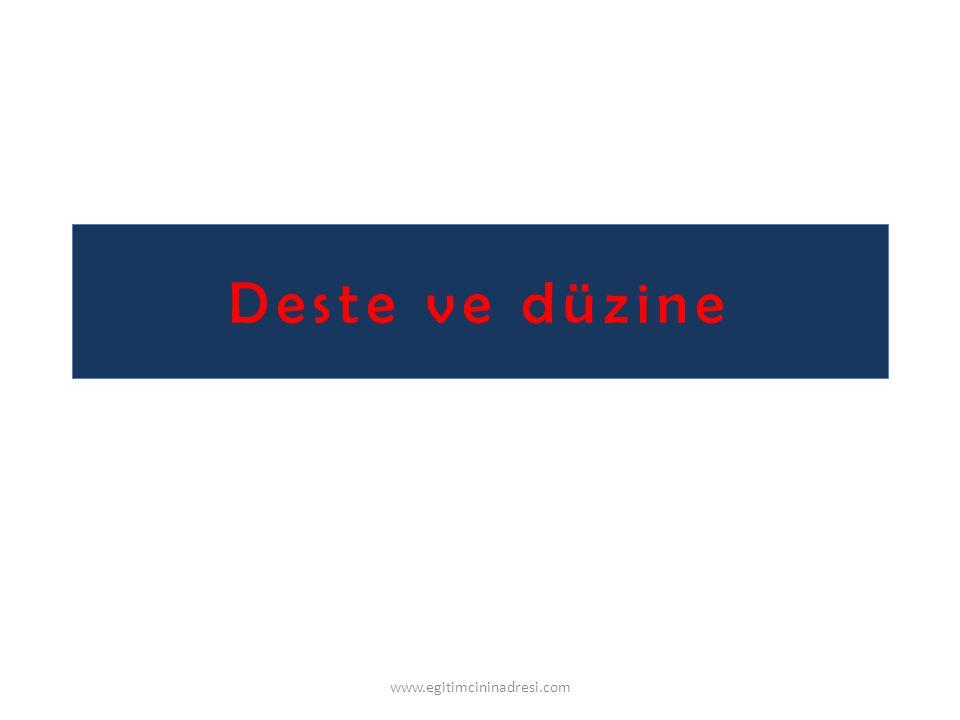 Deste ve düzine www.egitimcininadresi.com