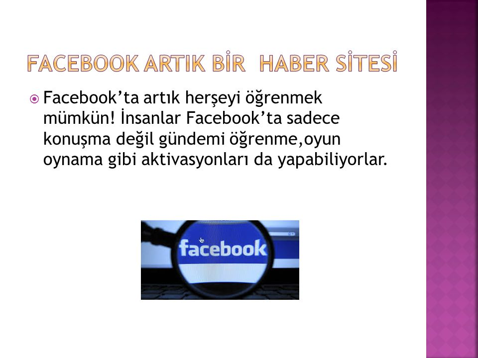 FACEBOOK'TAKİ BAZI OYUNLAR:  Candy Crush Saga  Farm Ville 2  Diamond Dash  Criminal Case  Top Eleven Be a Football Manager