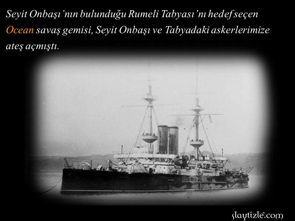 Akın akın gelen dev savaş gemileri tabyalara bomba kusuyordu.