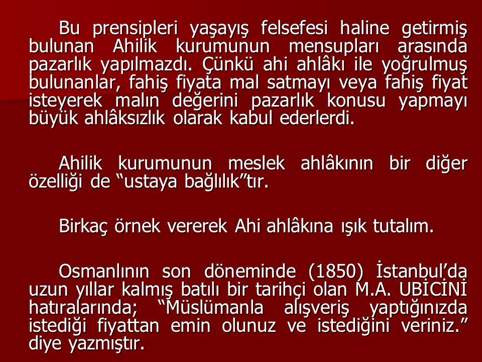 Yabancı bir kumaş taciri, Osmanlı ülkesine gelerek bir kumaş imalathanesinin mallarını beğenip hepsini almak ister.
