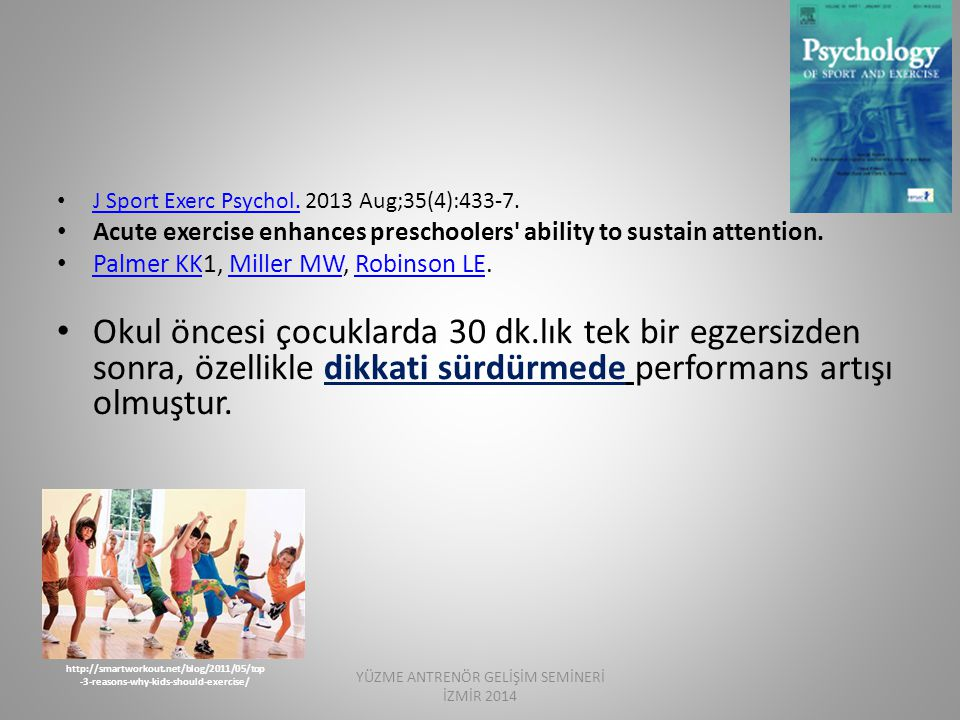 J Sport Exerc Psychol. 2013 Aug;35(4):433-7. J Sport Exerc Psychol. Acute exercise enhances preschoolers' ability to sustain attention. Palmer KK1, Mi