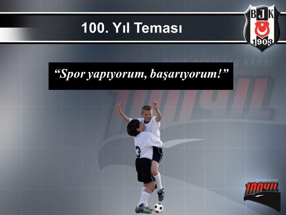 """""""Spor yapıyorum, başarıyorum!"""" 100. Yıl Teması"""