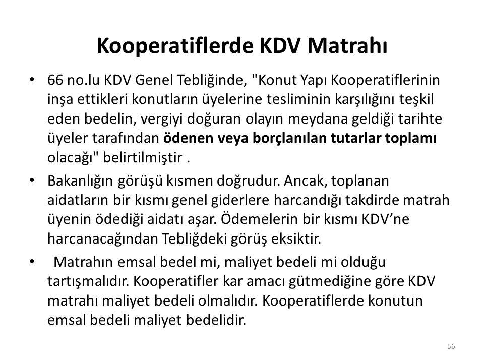 Kooperatiflerde KDV Matrahı 66 no.lu KDV Genel Tebliğinde,