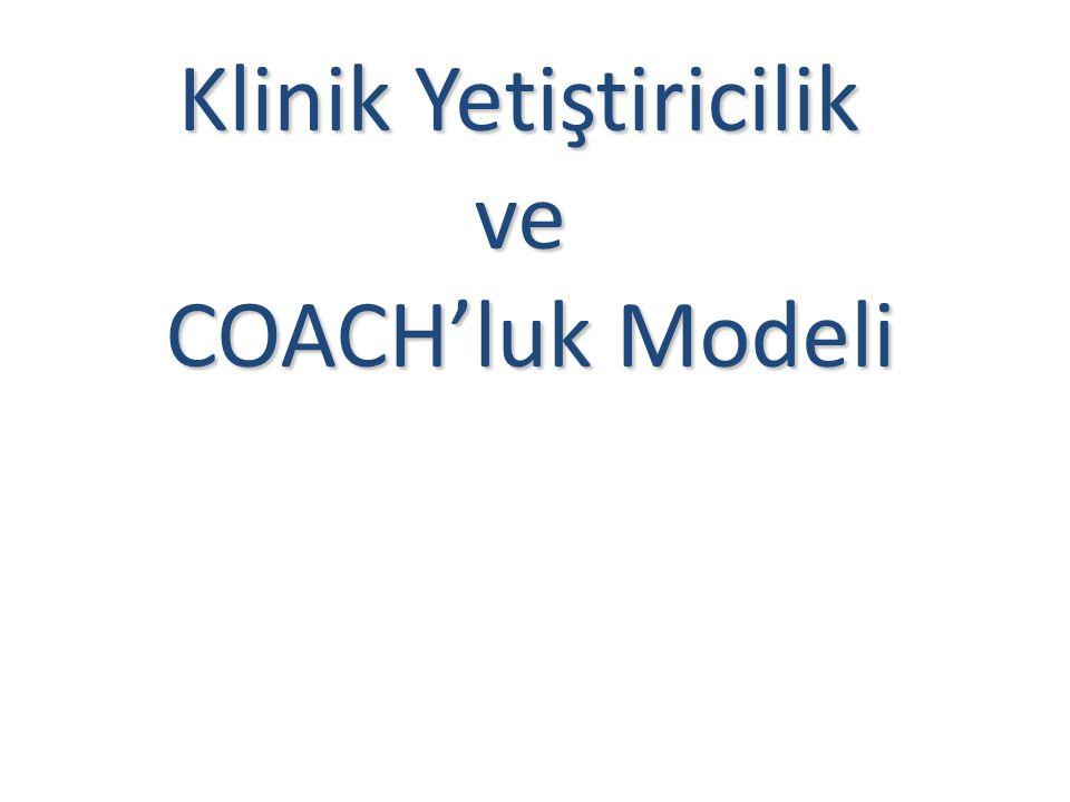 Klinik Yetiştiricilik ve COACH'luk Modeli