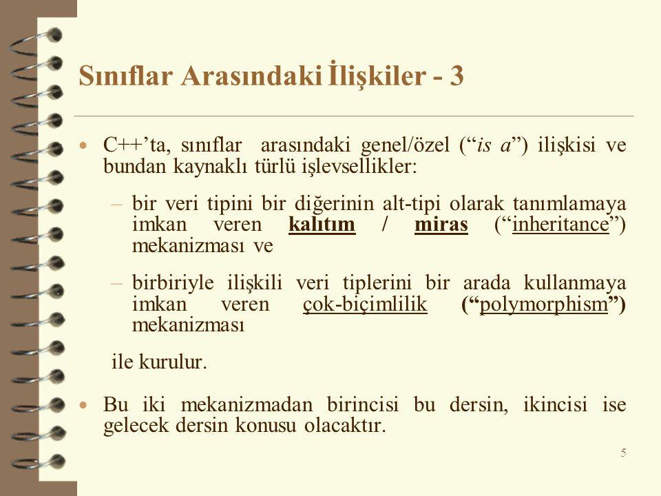 Çoklu Kalıtım - 3 class Idari : public Personel {public: Idari() {cout << Yap.Fonk.–Idari!\n ; } ~Idari() {cout << Yik.Fonk.–Idari!\n ; }}; class B_Baskan : public Akademisyen, public Idari { public: B_Baskan() {cout << Yap.Fonk.-B_Baskan!\n ; } ~B_Baskan(){cout<< Yik.Fonk.–B_Baskan!\n ; }}; int main() { Akademisyen akademisyen1; Idari idari1; B_Baskan baskan; return 0; } 36
