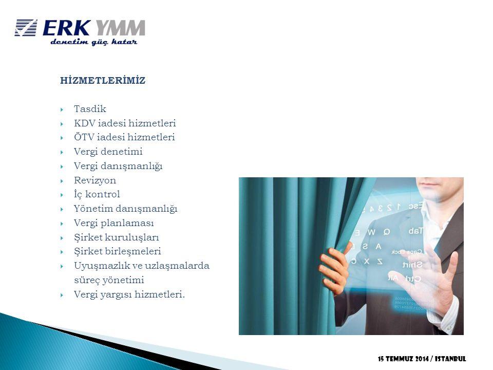 HİZMETLERİMİZ  Tasdik  KDV iadesi hizmetleri  ÖTV iadesi hizmetleri  Vergi denetimi  Vergi danışmanlığı  Revizyon  İç kontrol  Yönetim danışma