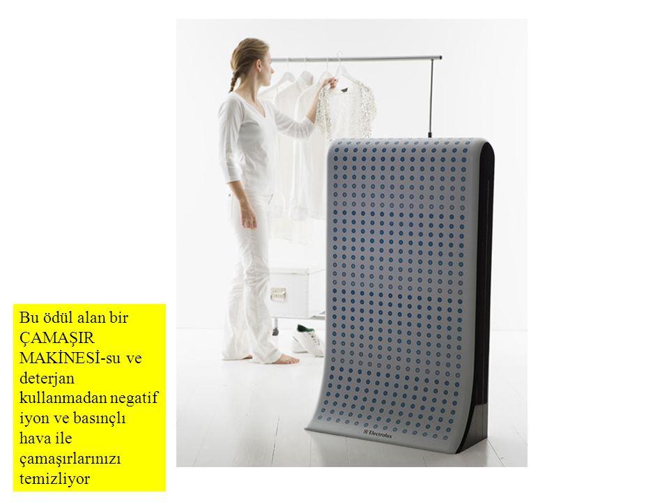 Bu ödül alan bir ÇAMAŞIR MAKİNESİ-su ve deterjan kullanmadan negatif iyon ve basınçlı hava ile çamaşırlarınızı temizliyor