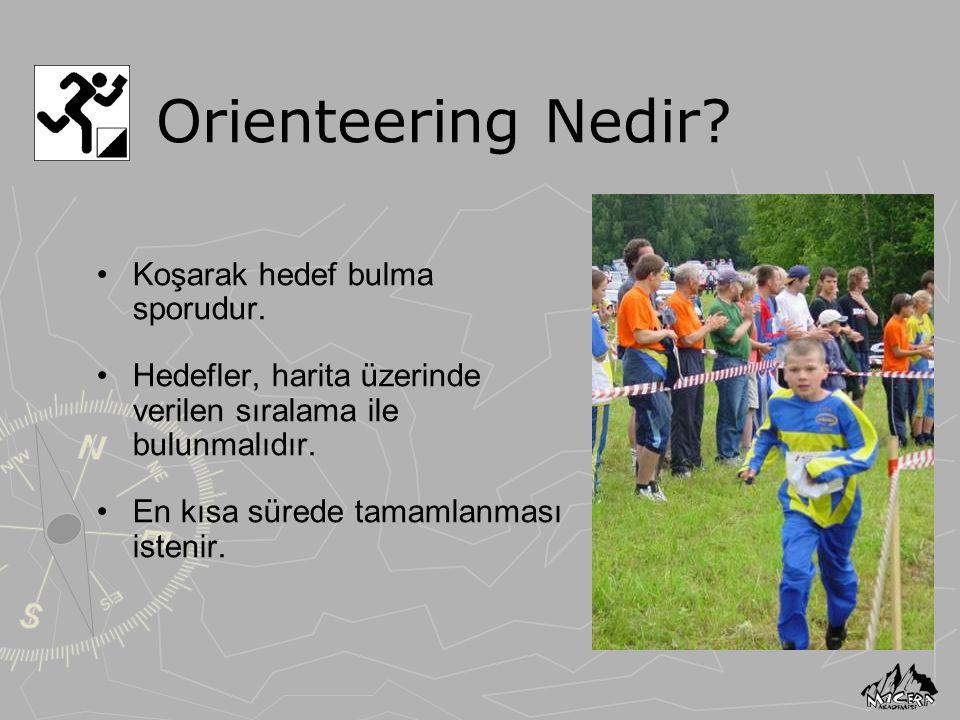 Orienteering Nedir? Koşarak hedef bulma sporudur. Hedefler, harita üzerinde verilen sıralama ile bulunmalıdır. En kısa sürede tamamlanması istenir.