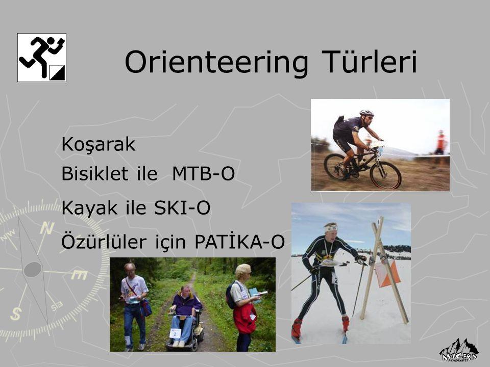 Orienteering Türleri Koşarak Bisiklet ile MTB-O Kayak ile SKI-O Özürlüler için PATİKA-O