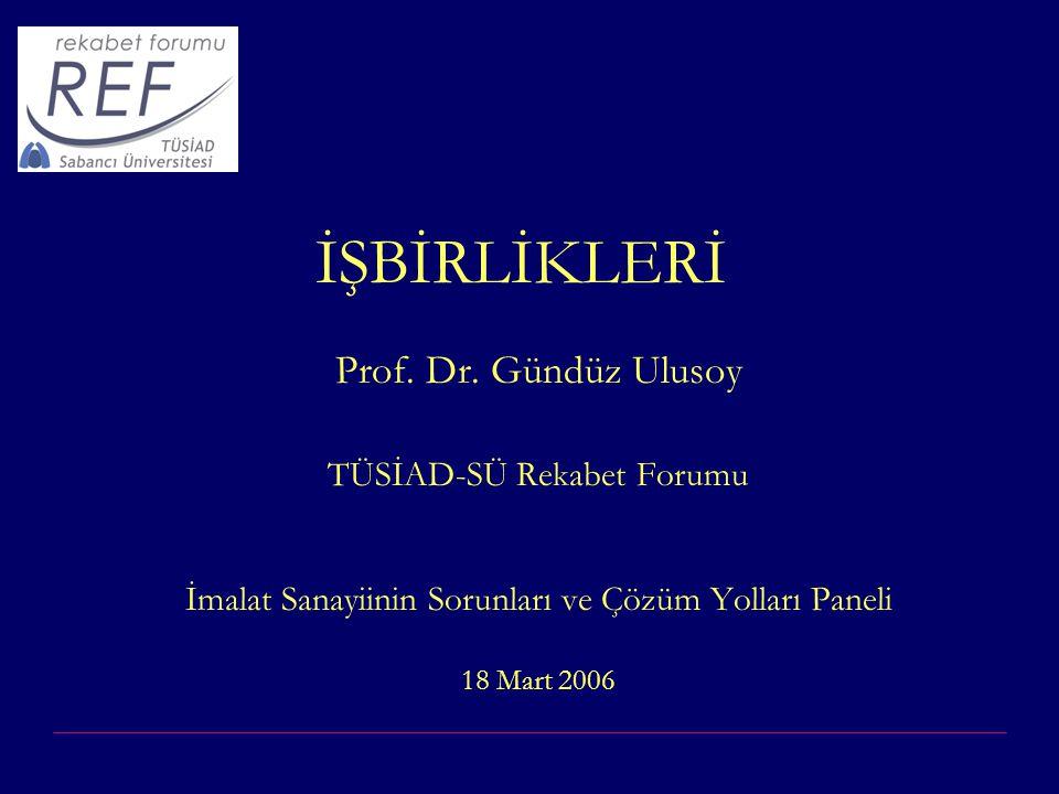 18.03.2006Gündüz Ulusoy2 TÜSİAD-Sabancı Üniversitesi Rekabet Forumu (REF) TÜSİAD ve Sabancı Üniversitesi'nin ortak girişimleri ile kurulmuş bir araştırma merkezidir.