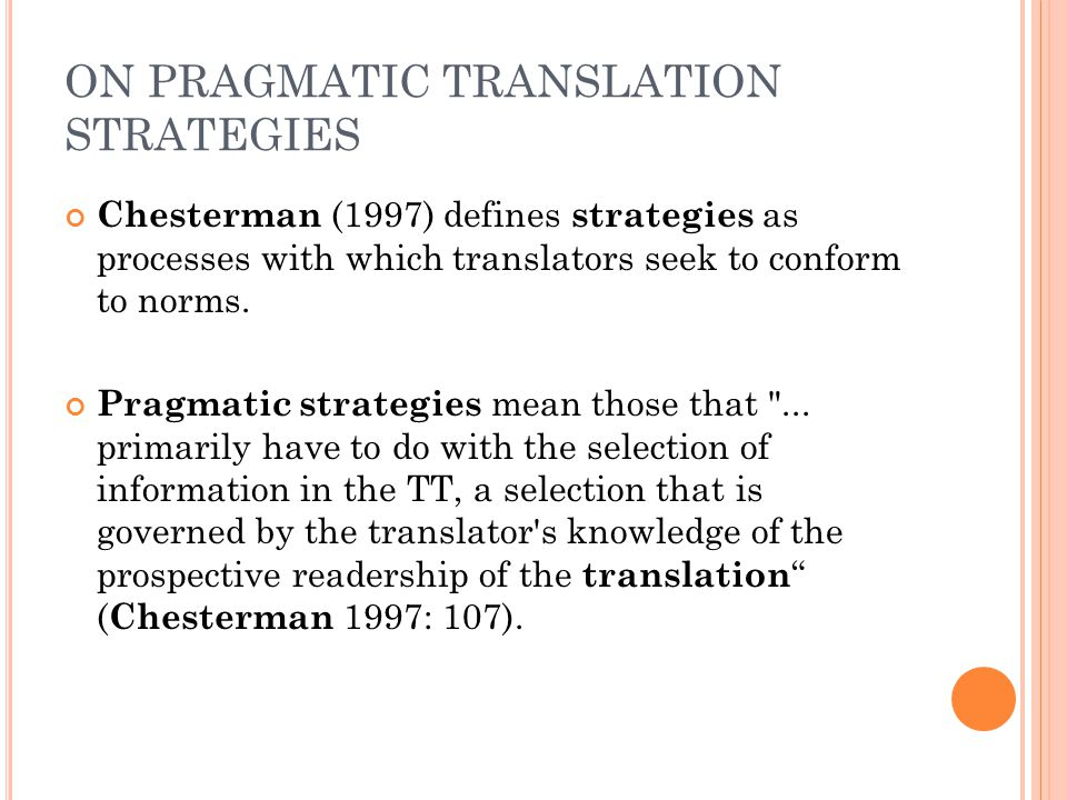 PRAGMATIC STRATEGY 8: VISIBILITY CHANGE It refers to a change in the status of the authorial presence or foregrounding of the transtorial presence.