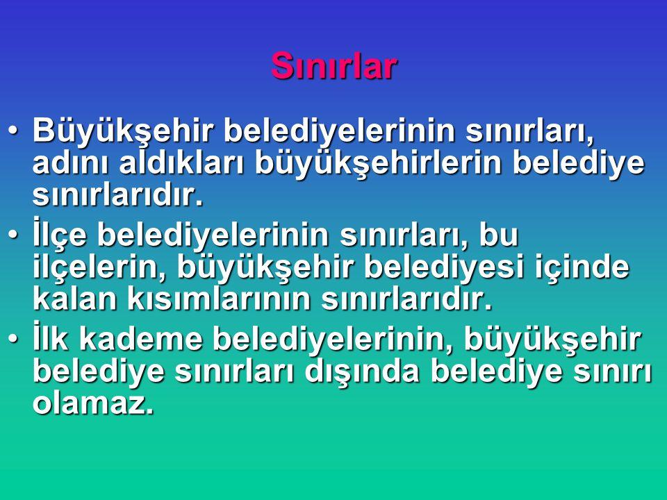 Yeni büyükşehir belediyeleri Aydın, Balıkesir, Denizli, Hatay, Malatya, Manisa, Kahramanmaraş, Mardin, Muğla, Tekirdağ, Trabzon, Şanlıurfa ve Van, büyükşehir belediyesi