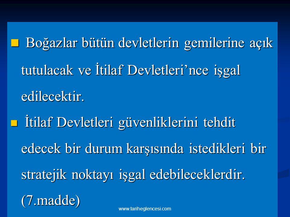 Vilayat-ı Sitte'de (altı ilde Erzurum, Van, Harput, Diyarbakır, Bitlis, Sivas)bir karışıklık çıktığında İtilaf Devletleri buraları işgal edebileceklerdir.(24.madde) Vilayat-ı Sitte'de (altı ilde Erzurum, Van, Harput, Diyarbakır, Bitlis, Sivas)bir karışıklık çıktığında İtilaf Devletleri buraları işgal edebileceklerdir.(24.madde) Bütün ulaşım ve haberleşmeye ait araçlar İtilaf Devletleri'nin denetimine girecektir.