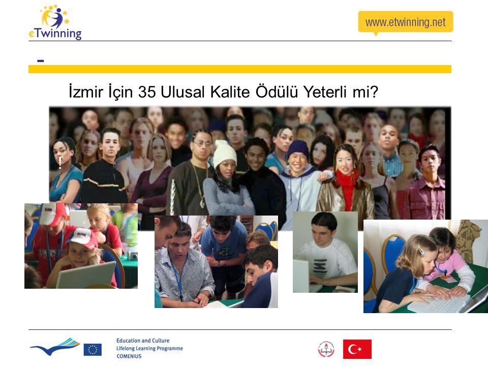 İzmir İçin 35 Ulusal Kalite Ödülü Yeterli mi? ! -