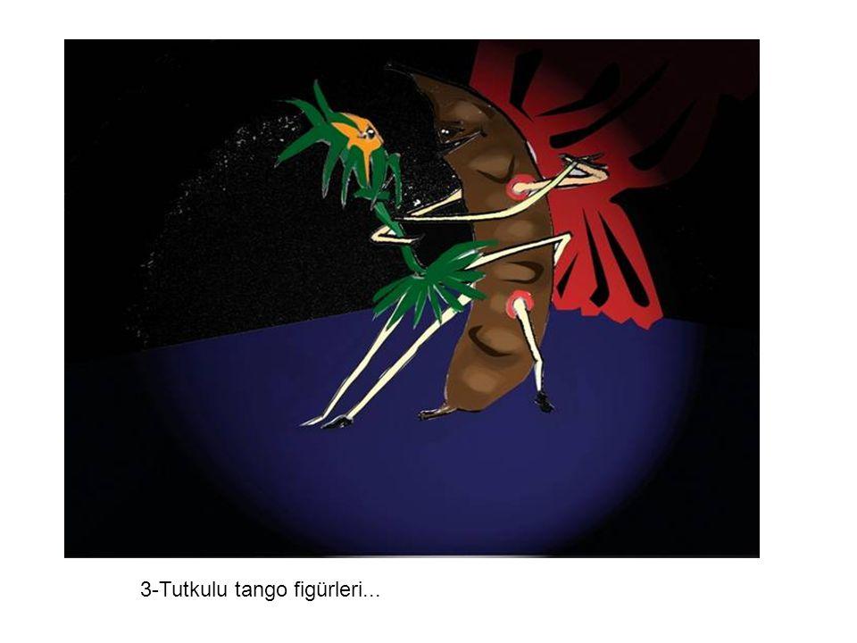 3-Tutkulu tango figürleri...