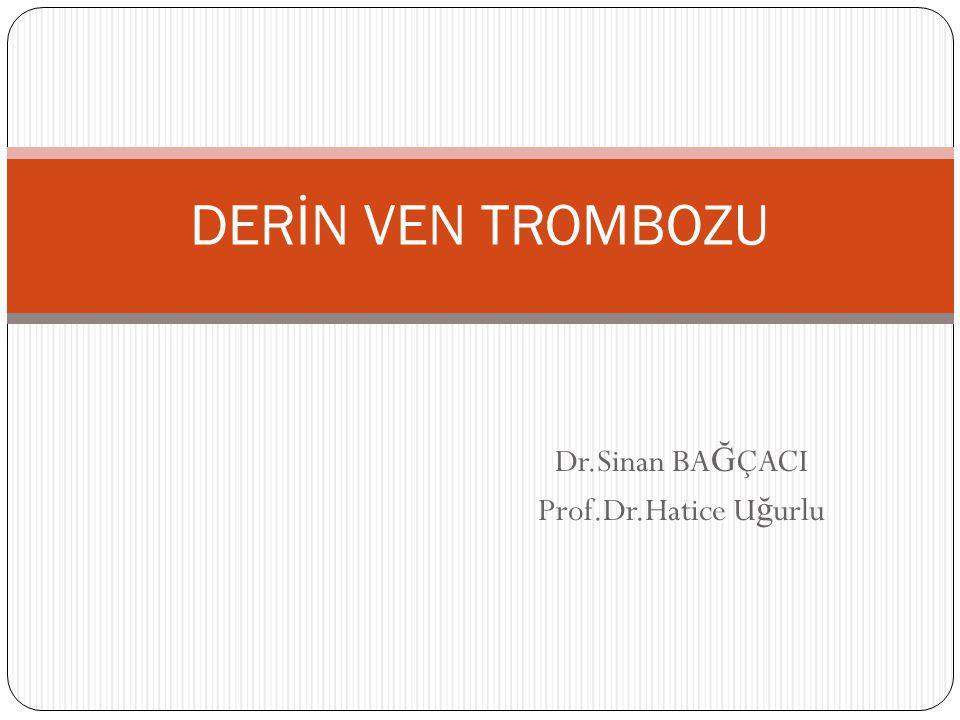 D-DİMER Fibrin yıkım ürünüdür Aktif tromboz durumunda yükselir D-Dimer de ğ eri pozitif ise klinik tanı güçlenir Negatif olması DVT nin ekarte edilmesinde yardımcı olur M İ, inflamasyon, yara iyile ş mesi, malignite ve karaci ğ er hastalıklarında da yükselebilir.