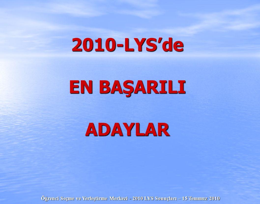 2010-LYS'de EN BAŞARILI ADAYLAR