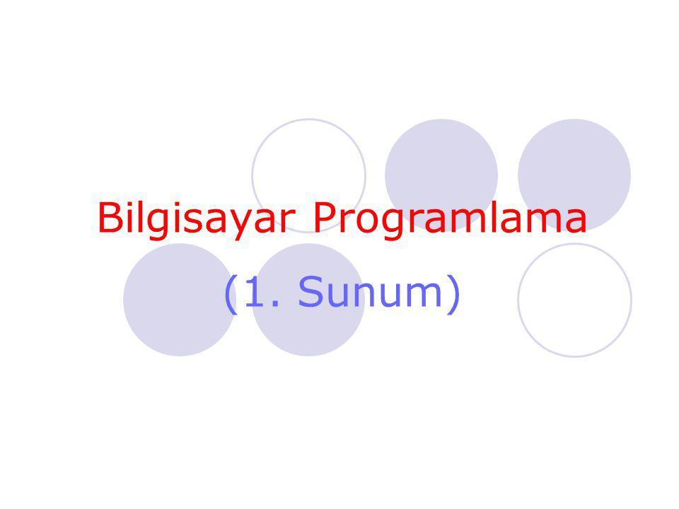 Bilgisayar Programlama (1. Sunum)