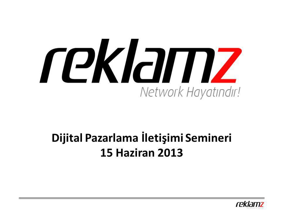 Dijital Pazarlama İletişimi Semineri 15 Haziran 2013