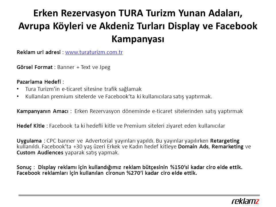 Erken Rezervasyon TURA Turizm Yunan Adaları, Avrupa Köyleri ve Akdeniz Turları Display ve Facebook Kampanyası Reklam url adresi : www.turaturizm.com.t