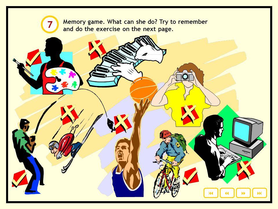 Ability. Write the answers on a piece of paper. Click to check your answers. yapmak içmek gülmek yürümek almak sürmek uçmak söylemek etmek yapabilir i